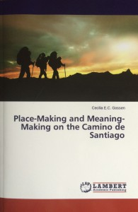 cecilia-gossen-Place-Making and Meaning-Making on the Camino de Santiago